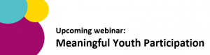 Save the date: upcoming webinar on meaningful youth participation