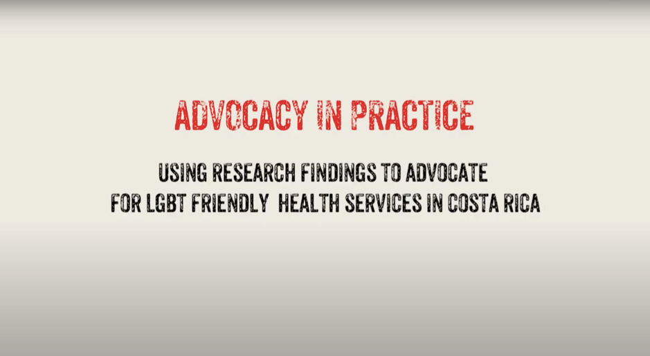 Advocacy in Practice – Using Research to Advocate for LGBT Friendly Health Services
