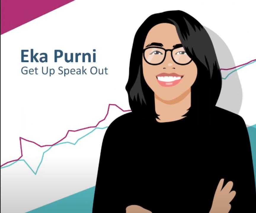 Eka Purni – Get Up Speak Out